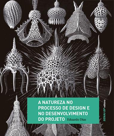 A NATUREZA NO PROCESSO DE DESIGN E NO DESENVOLVIMENTO DO PROJETO