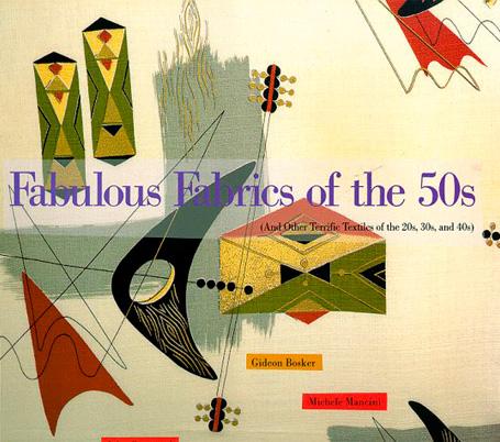 FABULOUS FABRICS OF THE 50s