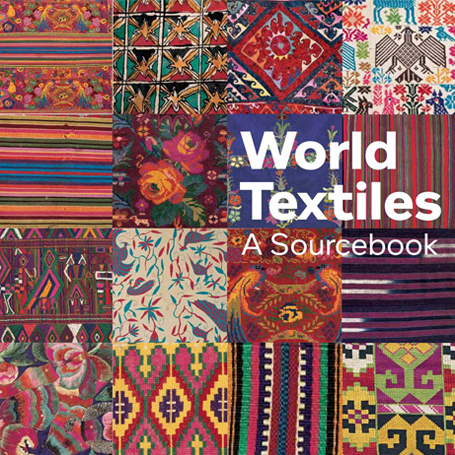 WORLD TEXTILES A Sourcebook