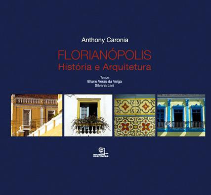 FLORIANÓPOLIS História e Arquitetura