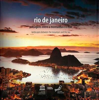 RIO DE JANEIRO Paisagens Entre a Montanha e o Mar